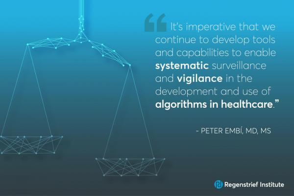 Artificial intelligence (AI)-driven healthcare has potential to transform medical decision-making and treatment, but AI algorithms must be thoroughly tested and continuously monitored to avoid unintended consequences to patients. In JAMA Network Open, Regenstrief Institute President Peter Embí, M.D., calls for algorithmovigilance (a term he coined for scientific methods and activities relating to evaluation, monitoring, understanding and prevention of adverse effects of algorithms in healthcare) to address