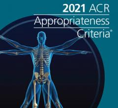 ACR releases 13 new topics and five revised topics to support referring physicians and other providers in making the most appropriate imaging or treatment decisions